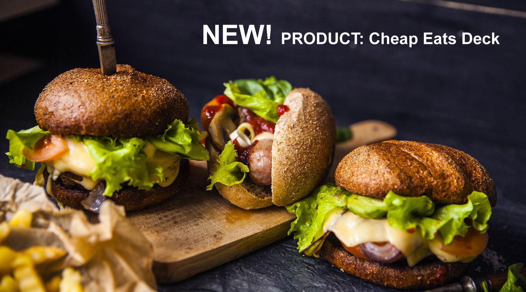 NEW! PRODUCT: Cheap Eats Deck